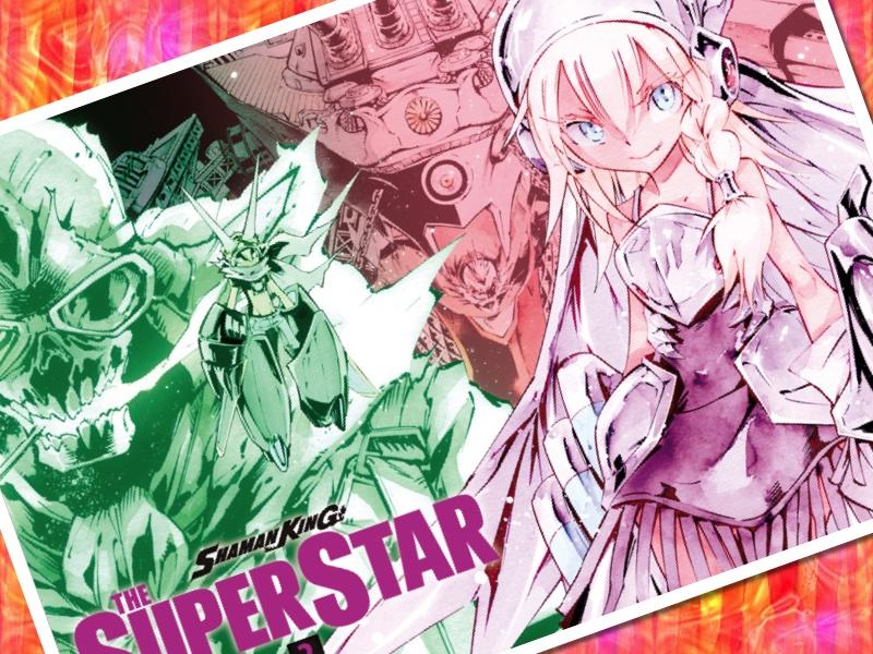 『SHAMAN KING THE SUPER STAR』