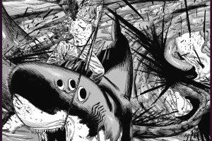 『チェンソーマン』第50話【怪獣大戦!!】仕切り直し!!再び1対1!!|「シャークネード」感想